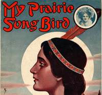 My Prairie Song Bird cover of sheet music © Drislane & Meyer 1909