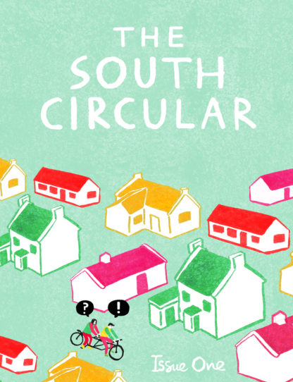 The South Circular Issue 1
