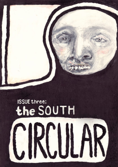 The South Circular Issue 3